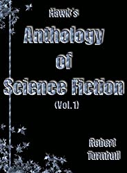 Hawk's Anthology of Science Fiction Vol #1.
