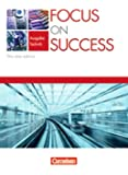 Focus on Success: Ausgabe Technik