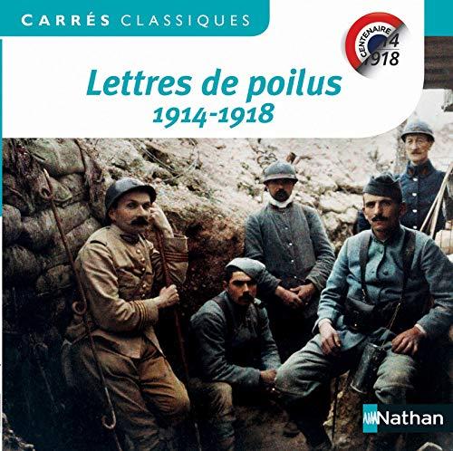 Lettres de poilus 1914-1918 par Anthologie