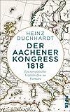Der Aachener Kongress 1818: Ein europäisches Gipfeltreffen im Vormärz
