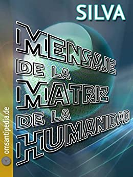 Mensaje de la Matriz del Humanidad