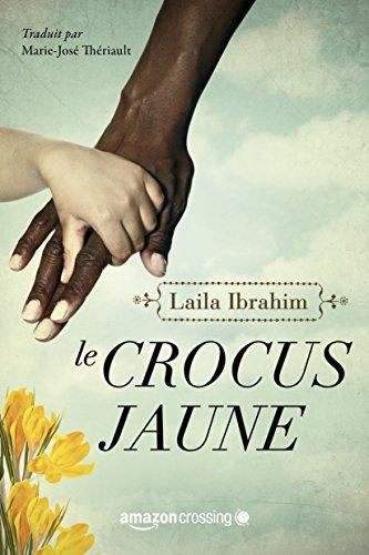 Le Crocus jaune par Laila Ibrahim