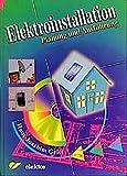 Elektroinstallation: Planung und Ausführung