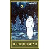 Das Buschgespenst, Band 64 der Gesammelten Werke (Karl Mays Gesammelte Werke)