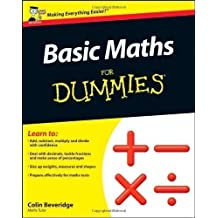 Basic Maths For Dummies (UK Edition) by Beveridge, Colin UK Edition (2011)
