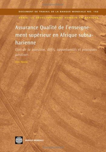 Assurance Qualite De L'enseignement Superieur En Afrique Subsaharienne: Etat De La Question, Defis, Opportunites Et Pratiques Positives