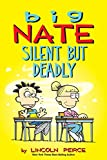 #7: Big Nate: Silent But Deadly