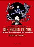 Die besten Feinde Bd. 2: Eine Geschichte der Beziehungen der Vereinigten Staaten mit dem Nahen Osten. Zweiter Teil. 1953/1984