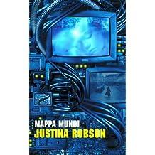 Mappa Mundi by Justina Robson (2002-10-11)