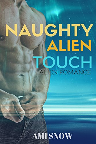naughty-alien-touch-english-edition