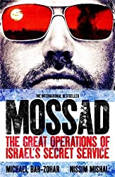 Mossad: The Great Operations of Israel's Secret Service by Michael Bar-Zohar (2015-11-05)