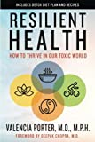 #4: Resilient Health: How to Thrive in Our Toxic World