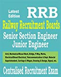 RRB: Senior Section/Junior Engineer (Civil, Mechanical, P.Way, Bridge, Works Etc. ) Centralised Recruitment Exam Guide 2019 Paperback – 15 Feb 2019