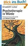 Psychotherapie in Würde: Sinnorientie...