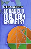 Advanced Euclidean Geometry (Dover Books on Mathematics)