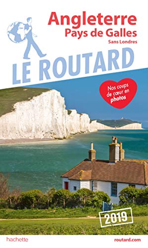 Guide du Routard Angleterre pays de Galles 2019 : (Sans Londres) (French Edition)