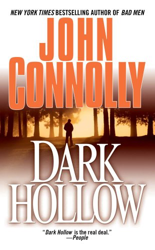 Dark Hollow: A Novel (Charlie Parker Thrillers)