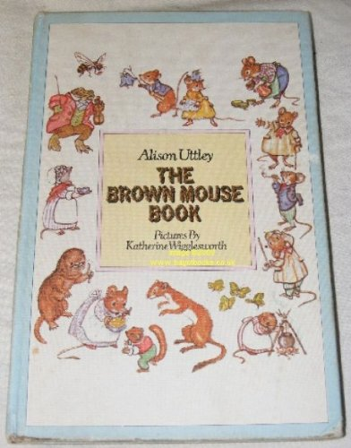 The brown mouse book : magical tales of two little mice