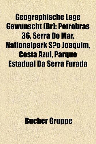 geographische-lage-gewunscht-br-petrobras-36-serra-do-mar-nationalpark-sao-joaquim-costa-azul-parque