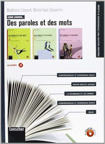 Come leggere. Des paroles et des mots. Per la Scuola media. Con espansione online