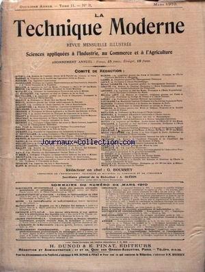 TECHNIQUE MODERNE (LA) [No 3] du 01/03/1910 - AERONAUTIQUE ET AVIATION - ELECTRICITE INDUSTRIELLE - METALLURGIE - MINES - CHIMIE - PHYSIQUE - ENSEIGNEMENT PROFESSIONNEL.