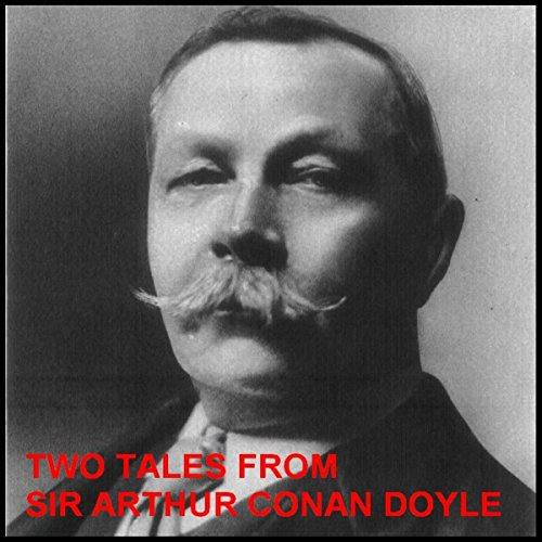Two Tales from Sir Arthur Conan Doyle: The New Catacomb and The Beetle-Hunter  Audiolibri
