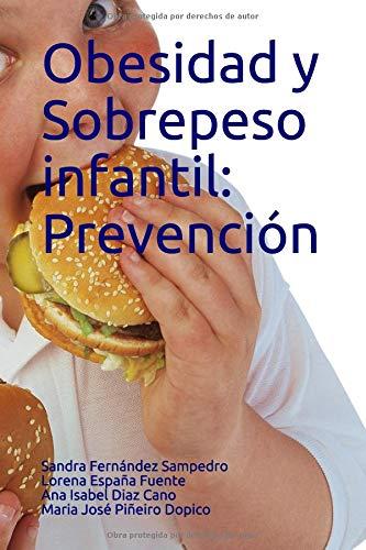 Obesidad y Sobrepeso infantil: prevención