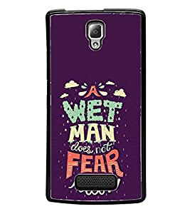 Fuson Wet Man Does Not Fear Designer Back Case Cover for Lenovo A2010 (Love Quotes Inspiration Emotion Care Fun Funny)