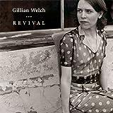 Songtexte von Gillian Welch - Revival