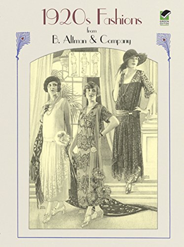 Kostüm 1970 Mode - 1920s Fashions from B. Altman & Company (Dover Fashion and Costumes) (English Edition)
