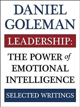 Leadership: The Power of Emotional Intelligence (English Edition) par [Goleman, Daniel]