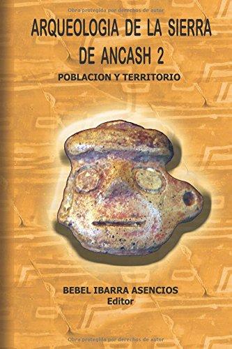 Arqueología de la Sierra de Ancash 2