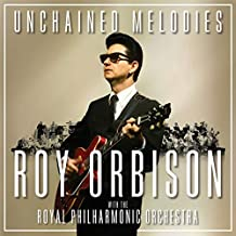 Unchained Melodies: Roy Orbison & The Royal Philharmonic Orchestra [VINYL]