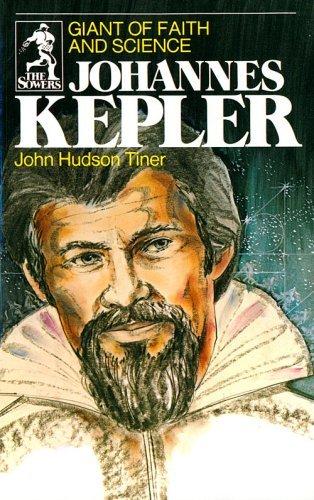 Johannes Kepler: Giant of Faith and Science (Sowers) by John Hudson Tiner (1999-06-01) par John Hudson Tiner