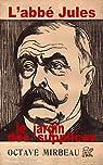 L'abbé Jules - le Jardin des supplices par Mirbeau