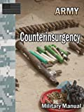 This book includes the following topics:Chapter 1 Insurgency and CounterinsurgencyChapter 2 Unity of Effort: Integrating Civilian and Military ActivitiesChapter 3 Intelligence in CounterinsurgencyChapter 4 Designing Counterinsurgency Campaigns and Op...