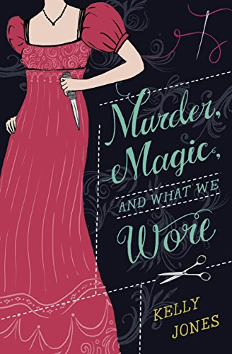 Murder, Magic, and What We Wore (English Edition)