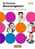 Be Partners - Büromanagement - Zu allen Ausgaben: Lernfeld 6 - Bilanzorientierte Finanzbuchhaltung: Fachkunde