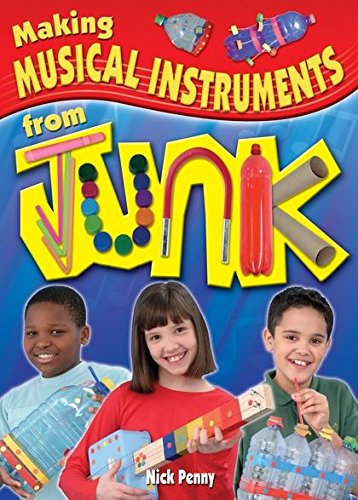 Making Musical Instruments from Junk por Nick Penny