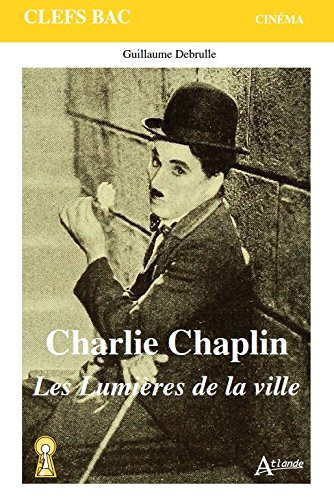 Charlie Chaplin, Les Lumires de la ville