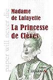 La princesse de Clèves - Ligaran - 03/02/2014