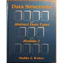 Data Structures With Abstract Data Types and Modula-2