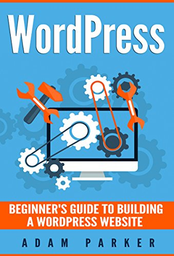wordpress-beginners-guide-to-building-a-wordpress-website-english-edition