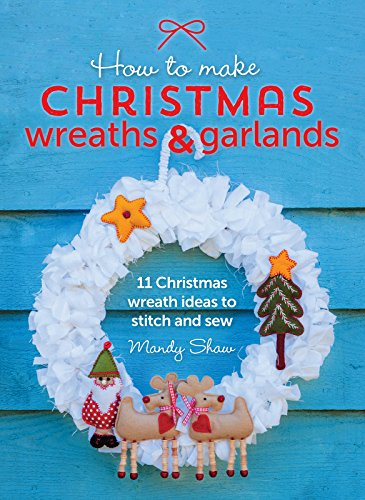 How to Make Christmas Wreaths and Garlands: 11...