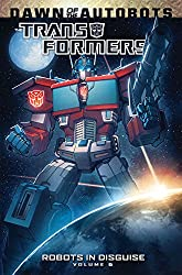 Transformers: Robots In Disguise Volume 6