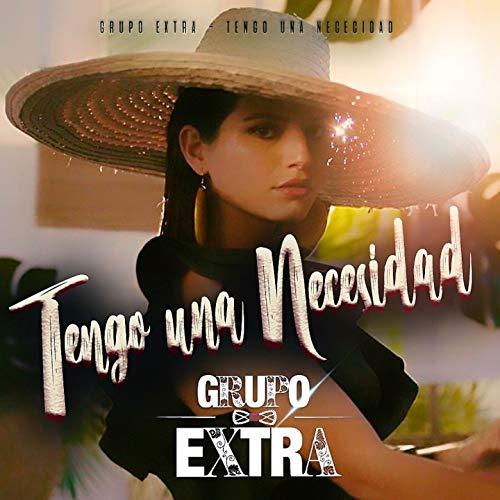 Tengo Una Necesidad (Bachata Version) - Grupo Extra