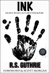 INK: Eight Rules To A Better Book (English Edition)