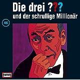 Die drei Fragezeichen - Folge 46: und der schrullige Millionär