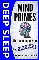 Deep Sleep Mind Primes That Can Make You Zzzzz!