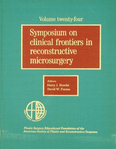 Symposium on Clinical Frontiers in Reconstructive Microsurgery (1981: Anaheim, CA) [Educational Foundation of the American Society of Plastic and Reconstructive Surgeons, Vol. 24] Anaheim Laser